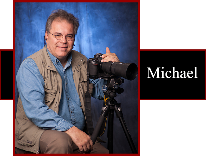 Michael G has an Associates Photography Degree and years of experience.
